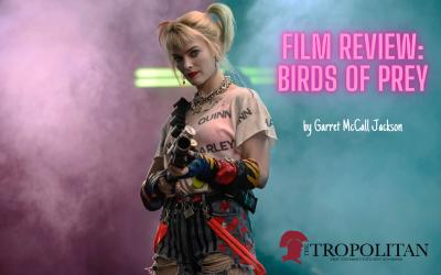 'Birds of Prey:' A Film of Madness, Mayhem, and Girl Power